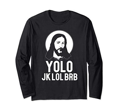 YOLO, JK LOL BRB! Jesucristo meme de Pascua Manga Larga