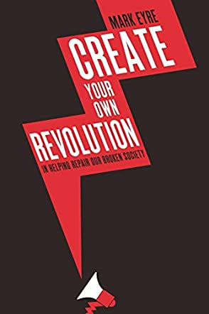 Create Your Own Revolution