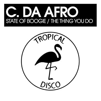 State Of Boogie / The Thing You Do