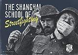 Shanghai School of Streetfighting: Defendu and other WW2 era combatives