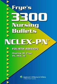 Frye s 3300 Nursing Bullets NCLEX-PN