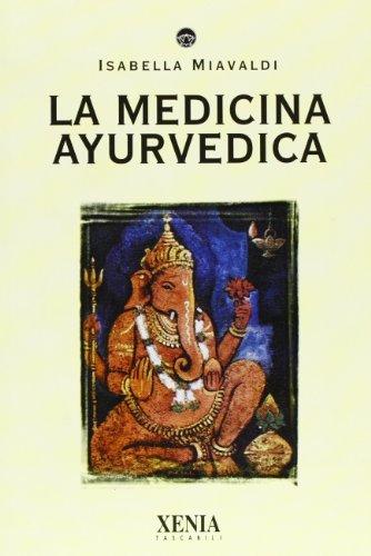 La medicina ayurvedica
