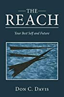 The Reach: Your Best Self and Future