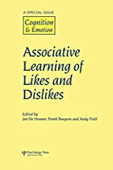 Associative Learning of Likes and Dislikes: A Special Issue of Cognition and Emotion Copertina flessibile