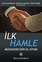 Ilk Hamle; Müzakerecinin El Kitabi