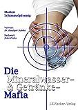 Die Mineralwasser- & Getränke-Mafia (German Edition)