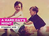 A Hard Day's Night in the Style of Stingray Kids