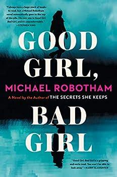 Good Girl Bad Girl  A Novel