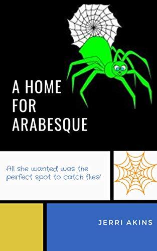 A Home for Arabesque (English Edition)