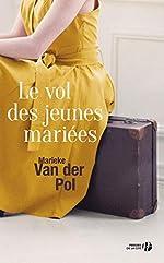 Le Vol des jeunes mariées de Marieke VAN DER POL