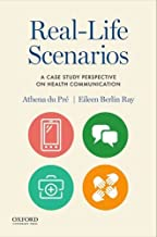 Real-Life Scenarios: A Case Study Perspective on Health Communication