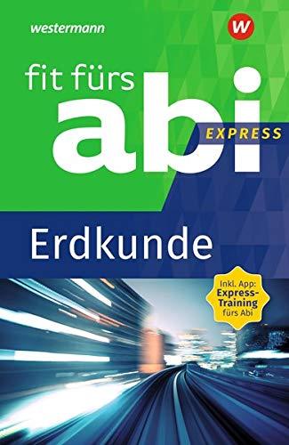 Fit fürs Abi Express: Erdkunde