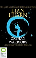 Orphan Warriors (Children of the Otori)
