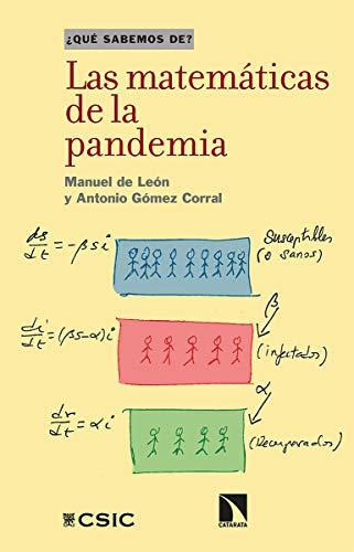 Las matemáticas de la pandemia: 118 (¿Qué sabemos de?)