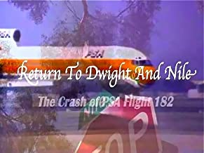 Return To Dwight And Nile: The Crash Of PSA Flight 182