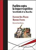 Panfleto contra la trapacería política: Nuevo Retablo de las Maravillas: 11 (Biblioteca Deliberar)