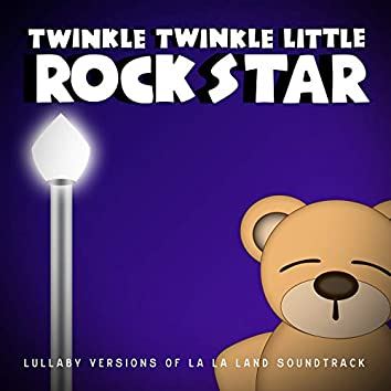 Lullaby Versions of La La Land