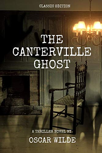 The Canterville Ghost by Oscar Wilde: With original illustrations