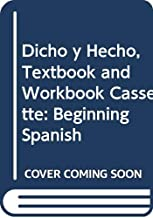 Dicho y Hecho, Textbook and Workbook Cassette: Beginning Spanish