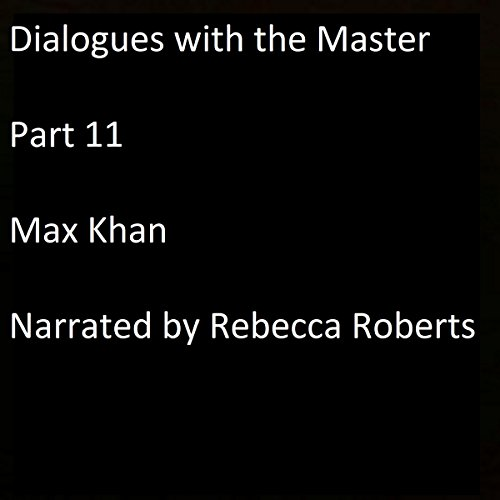 Dialogues with the Master: Part 11 cover art