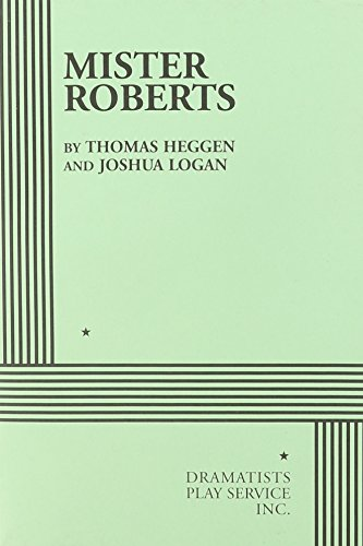 Mister Roberts - Acting Edition (Acting Edition for...