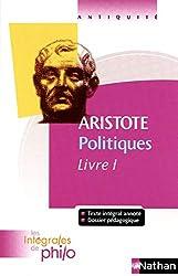 Politiques - Livre I d'Aristote