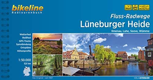 Flussradwege Lüneburger Heide: Ilmenau, Luhe, Seeve, Wümme, 1:75.000, 600 km (Bikeline Radtourenbücher)