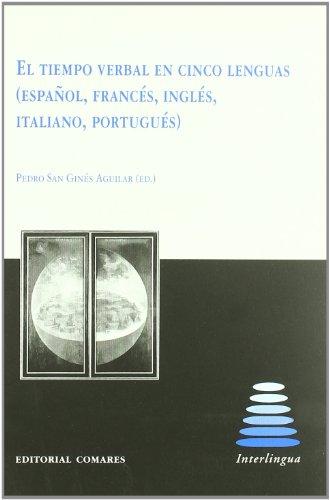 El tiempo verbal en cinco lenguas (español, francés, inglés, italiano, portugués)