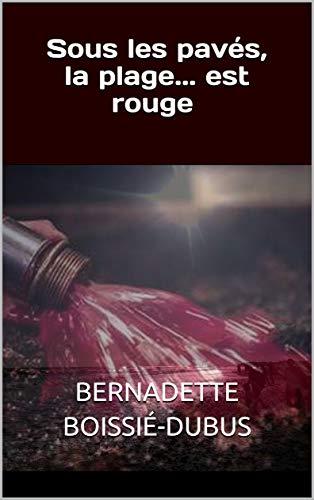 Sous les pavés, la plage... est rouge (les enquêtes du commandant Nabet t. 2) (French Edition)