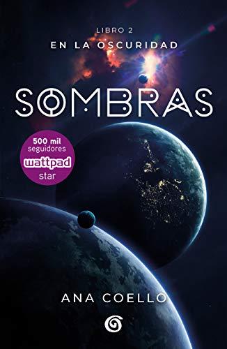 Sombras (Luna 2) / Shadows (Moon 2) (En La Oscuridad/ In the Darkness)
