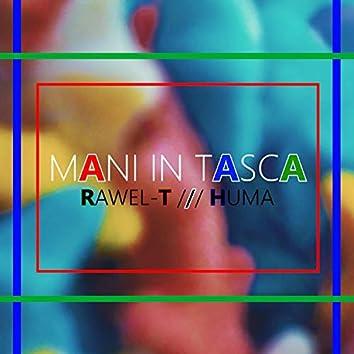 Mani in Tasca (feat. Huma)