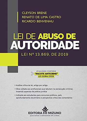 Lei de Abuso de Autoridade: lei nº 13.869, de 2019