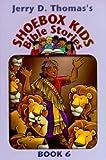 Shoebox Kids Bible Stories # 6