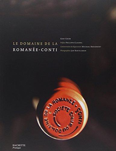 Le domaine de la Romanée-Conti (Vins)