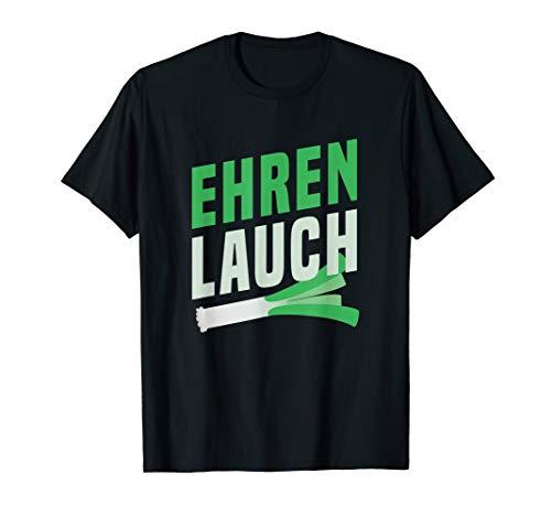 Lauch Ehrenlauch Dünn Sport Fitness Spruch Geschenk T-Shirt