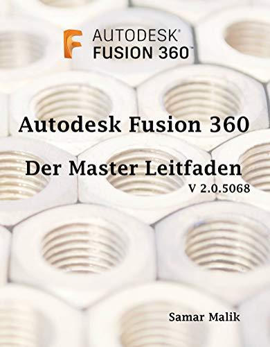Autodesk Fusion 360- Der Master-Leitfaden