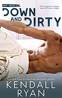 Down and Dirty (Hot Jocks Book 5) by [Kendall Ryan]