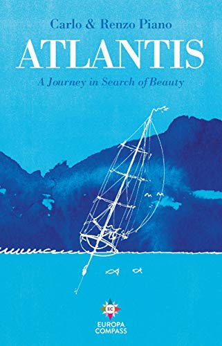 Atlantis: A Journey in Search of Beau