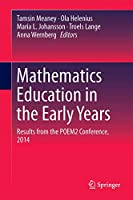 Mathematics Education in the Early Years: Results from the POEM2 Conference, 2014