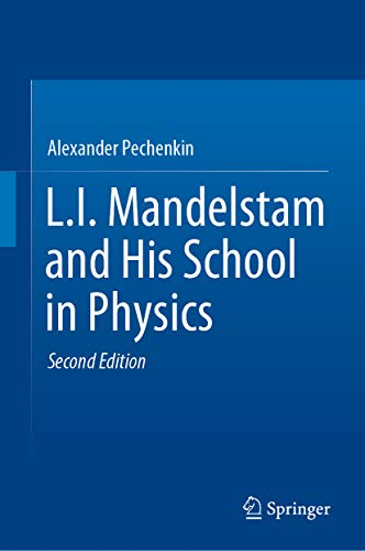 L.I. Mandelstam and His School in Physics