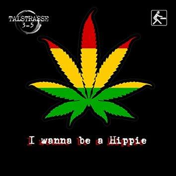 I Wanna Be a Hippie