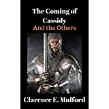 The Coming of Cassidy And the Others (English Edition)