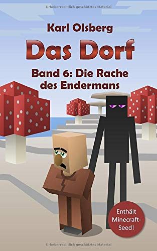 Das Dorf Band 6: Die Rache des Endermans