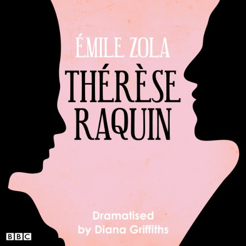 Therese Raquin (Classic Serial) cover art
