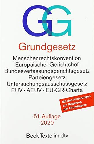 Grundgesetz GG: mit Menschenrechtskonvention, Verfahrensordnung des Europäischen Gerichtshofs für Menschenrechte, Bundesverfassungsgerichtsgesetz, ... der Europäischen Union (Beck-Texte im dtv)