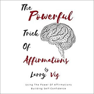 The Powerful Trick of Affirmations cover art
