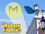 Martin Matin - Nouvelle série CGI