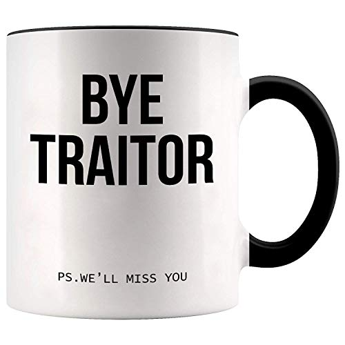 YouNique Designs Bye Traitor Mug, 11 Ounces, Coworker Leaving Gifts, Goodbye Gifts For Coworkers (Black Handle)