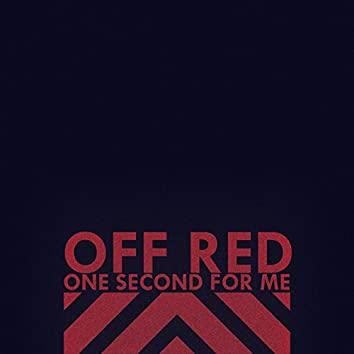 One Second for Me
