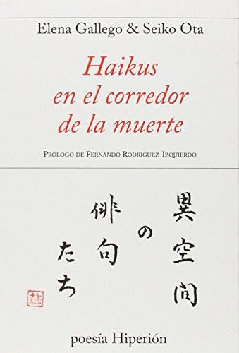 Haikus En El Corredor De La Muerte (Poesía Hiperión)